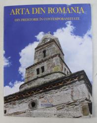ARTA DIN ROMANIA - DIN PREISTORIE IN CONTEMPORANEITATE I-II , editori RAZVAN THEODORESCU si MARIUS PORUMB , 2018