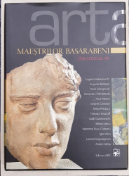 ARTA MAESTRILOR BASARABENI DIN SECOLUL XX , editor IURIE BARSA , 2016