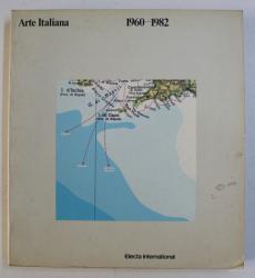 ARTE ITALIANA 1960-1982