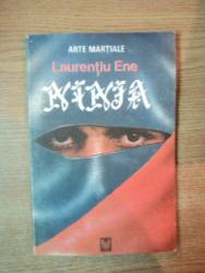 ARTE MARTIALE , NINJA de LAURENTIU ENE