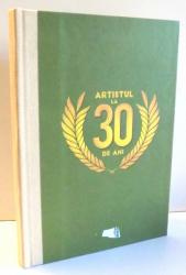 ARTISTUL LA 30 DE ANI de DAN POPESCU