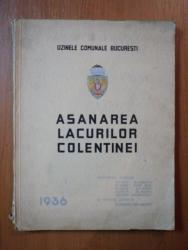 ASANAREA LACURILOR COLENTINEI 1936