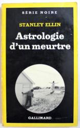 ASTROLOGIE D' UN MEURTE  par STANLEY ELLIN , 1979