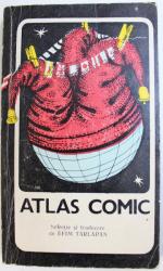 ATLAS COMIC , selectie si traducere de EFIM TARLAPAN , 1990