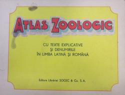 ATLAS ZOOLOGIC CU TEXTE EXPLICATIVE SI DENUMIRILE IN LIMBA LATINA SI ROMANA