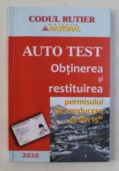 AUTO TEST  - OBTINEREA SI RESTITUIREA PERMISULUI DE CONDUCERE  ' 13 DIN  15 ' , 2020