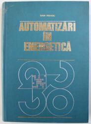 AUTOMATIZARI IN ENERGETICA de DAN MIHOC , 1978