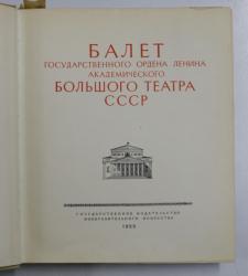 BALETUL TEATRULUI BALSOI DIN MOSCOVA , ALBUM DE FOTOGRAFIE , 1955
