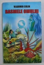 BASMELE OMULUI de VLADIMIR COLIN , 2009