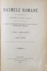 BASMELE ROMANE IN COMPARATIUNE CU LEGENDELE ANTICE CLASICE - STUDIU COMPARATIV de LAZAR SAINEANU , EDITIA I , 1895