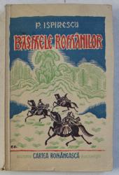 BASMELE ROMANILOR de P. ISPIRESCU , VOLUMUL II , 1947