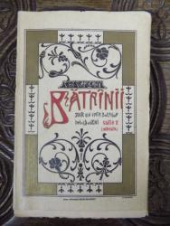 BATRANII, SCENE DIN VIATA BOIERILOR MOLDOVENI de EMIL GARLEANU, BUC. 1909