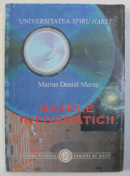BAZELE INFORMATICII de MARIUS DANIEL MARES , 2000