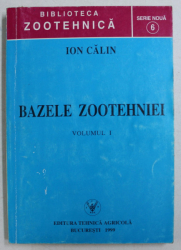 BAZELE ZOOTEHNIEI VOL. I de ION CALIN , 1999