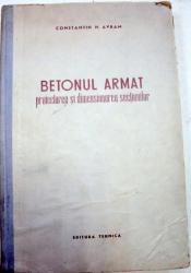BETONUL ARMAT PROIECTAREA SI DIMENSIONAREA SECTIUNILOR,1952