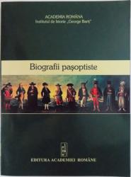 BIOGRAFII PASOPTISTE  - CULEGERE DE STUDII , volum coordonat de GELU NEAMTU , 2006
