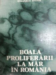 BOALA PROLIFERARII LA MAR IN ROMANIA- GHEORGHE EFTIMIA, BUC. 1981