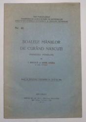 BOALELE MANJILOR DE CURAND NASCUTI (PARALIZIA MANJILOR) de I. BUCICA , SERB. CLIZA , 1926