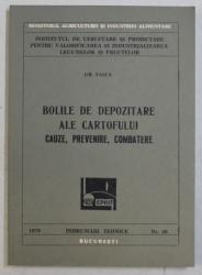 BOLILE DE DEPOZITARE ALE CARTOFULUI - CAUZE , PREVENIRE , COMBATERE de GH. TASCA , 1979