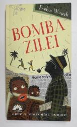 BOMBA ZILEI de EVELYN WAUGH , 2006