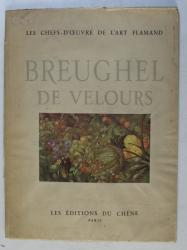 BREUGHEL DE VELOURS par JACQUES COMBE , 1942 DEDICATIE*
