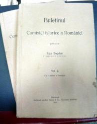 Buletinul comisiei istorice a Romaniei  vol. I-II  Ioan Bogdan
