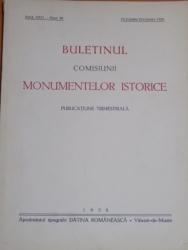 BULETINUL COMISIUNII MONUMENTELOR ISTORICE , PUBLICATIE TRIMESTRIALA , ANUL XXXL , FASCICOLA 98 0, OCTOMBRE-DECEMBRE , Bucuresti 1938
