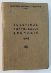 BULETINUL CONTROLULUI ECONOMIC , 1943