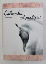 CALARETII APOCALIPSEI de  AL. RADUCANU , 2012