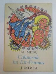 CALATORIILE LUI FAT - FRUMOS de AL. MITRU , 1985
