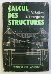 CALCUL DES STRUCTURES par V. BAIKOV , S. STRONGUINE , 1984