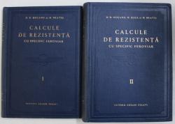 CALCULE DE REZISTENTA CU SPECIFIC FEROVIAR , VOLUMELE I - II de D. R. MOCANU si N. BRATES , 1957
