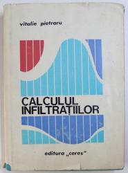 CALCULUL  INFILTRATIILOR de VITALIE PIETRARU , 1970