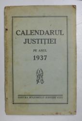 CALENDARUL JUSTITIEI PE ANUL 1937