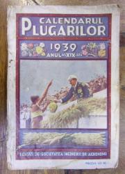 CALENDARUL PLUGARILOR 1939