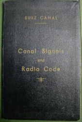 CANAL SIGNAL AND RADIO CODE - SUEZ CANAL