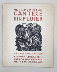 CANTECE DIN FLUIER de GR. POPITI cu GRAVURI DE CATUL BOGDAN - TIMISOARA