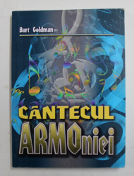 CANTECUL ARMONIEI de BURT GOLDMAN , 2014