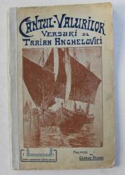 CANTUL VALURILOR , EDITIA A II - A , versuri de TRAIAN ANGHELOVICI , 1930