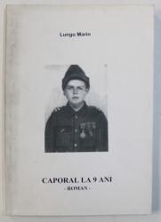 CAPORAL LA 9  ANI - roman de LUNGU MARIN , 2003