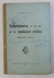 CARACTERIZAREA PARTIDELOR POLITICE PRIN ELE INSELE de I . GAVANESCUL , 1905