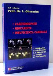 CARDIOMIOPATII , MIOCARDITE , INSUFICIENTA CARDIACA de L. GHERASIM , 2010