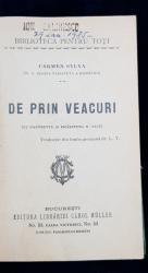 CARMEN SYLVA, DE PRIN VEACURI, COLECTIA BIBLIOTECA PENTRU TOTI - COLEGAT DE 4 TITLURI