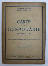 CARTE DE GOSPODARIE PENTRU CL. II - a de XENIA NICOLAU , 1946