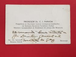CARTE DE VIZITA A PROFESORULUI DOCTOR C.I. PARHON ( 1874 - 1969 ) , PRESEDINTE AL A.R.L.U.S. , MEMBRU CORESPONDENT AL ACADEMIEI DE STIINTE DIN MOSCOVA , SCRISA PE FATA SI VERSO CU CERNEALA NEAGRA , PERIOADA POSTBELICA