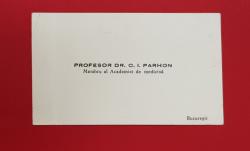 CARTEA DE VIZITA A PROFESORULUI DOCTOR C. I. PARHON ( 1874 - 1969 ) , MEMBRU AL ACADEMIEI DE MEDICINA