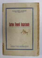 CARTEA FEMEII INSARCINATE de DOCTORUL OVIDIU ALFANDARY , INTERBELICA