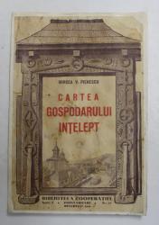 CARTEA GOSPODARULUI INTELEPT de MIRCEA V. PIENESCU , 1941