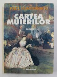 CARTEA MUIERILOR - roman de PAUL DIACONESCU , 1998
