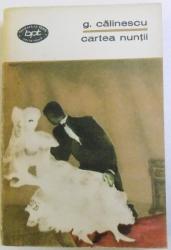 CARTEA NUNTII de GEORGE CALINESCU, 1969